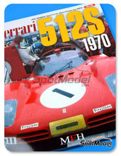 Libro  Model Factory Hiro - JOE HONDA - Sportcar Spectacles - Ferrari 512S  1970