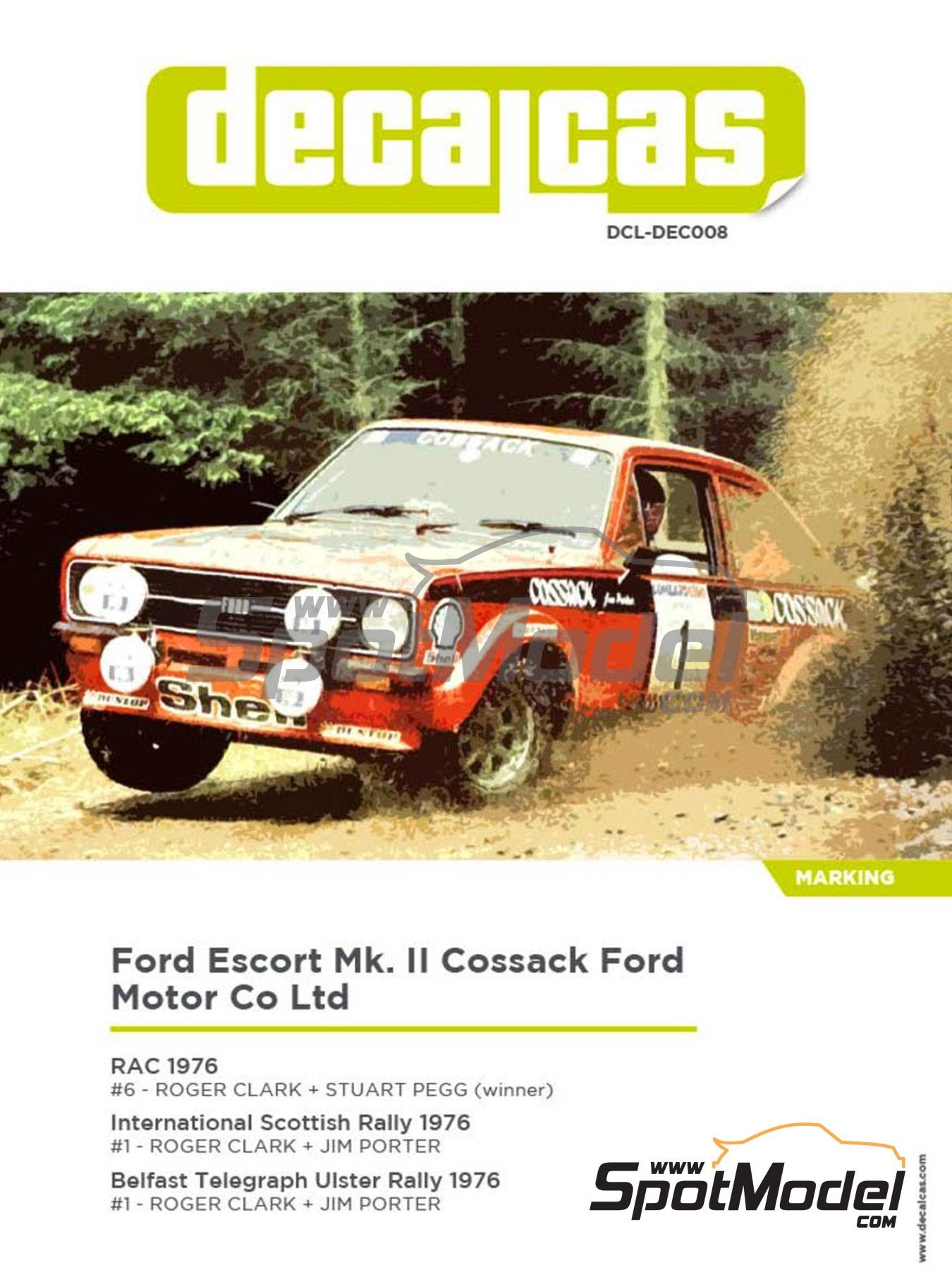 Ford Escort Mk. II Cossack Ford Motor Co Ltd - Rally de Inglaterra RAC, Rally Internacional de Escocia, Rally Belfast Telegraph Ulster 1976 | Decoración en escala 1/24 fabricado por Decalcas (ref. DCL-DEC008) image