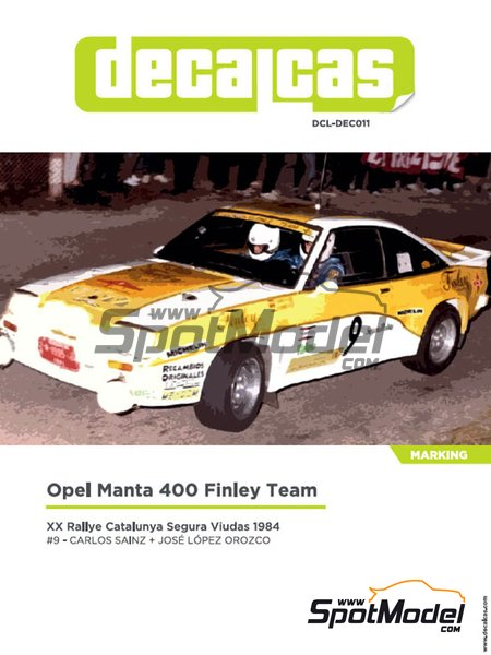 Opel Manta 400 Grupo B Opel Finley Team - Rally Cataluña 1984 | Decoración en escala 1/24 fabricado por Decalcas (ref. DCL-DEC011) image