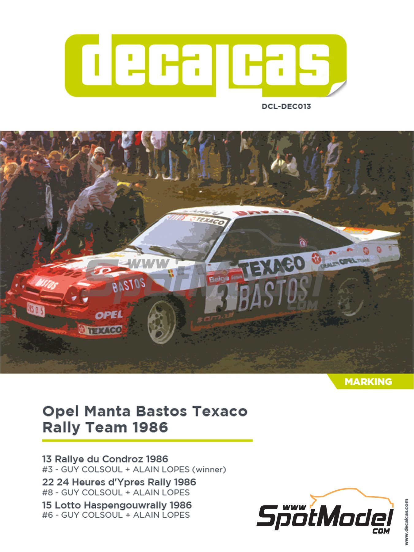 Opel Manta 400 Group B Bastos Texaco Rally Team - 24 Hours de Ypres Rally, Condroz Rally, Haspengow Rally 1986 | Marking / livery in 1/24 scale manufactured by Decalcas (ref. DCL-DEC013) image