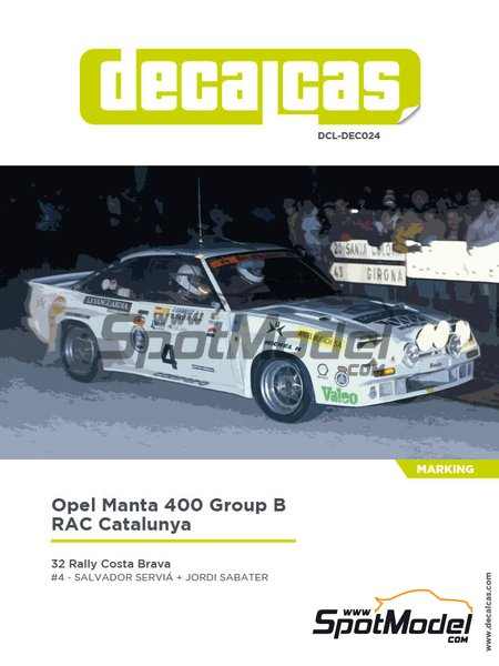 Opel Manta 400 Group B Real Automovil Club de Catalunya - Costa Brava Rally 1984 | Marking / livery in 1/24 scale manufactured by Decalcas (ref. DCL-DEC024) image