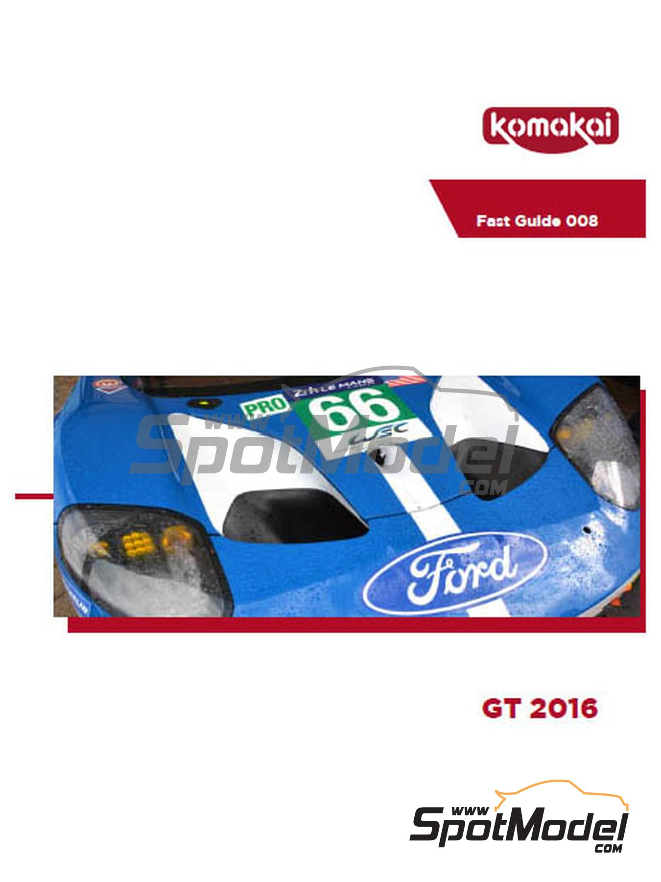 Ford GT -  2016 | Reference / walkaround book manufactured by Komakai (ref.KOM-FG008) image