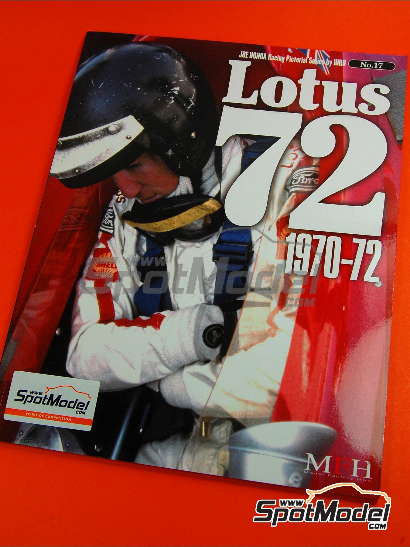 Model Factory Hiro - JOE HONDA Racing Pictorial Series - Lotus 72 1970-1972