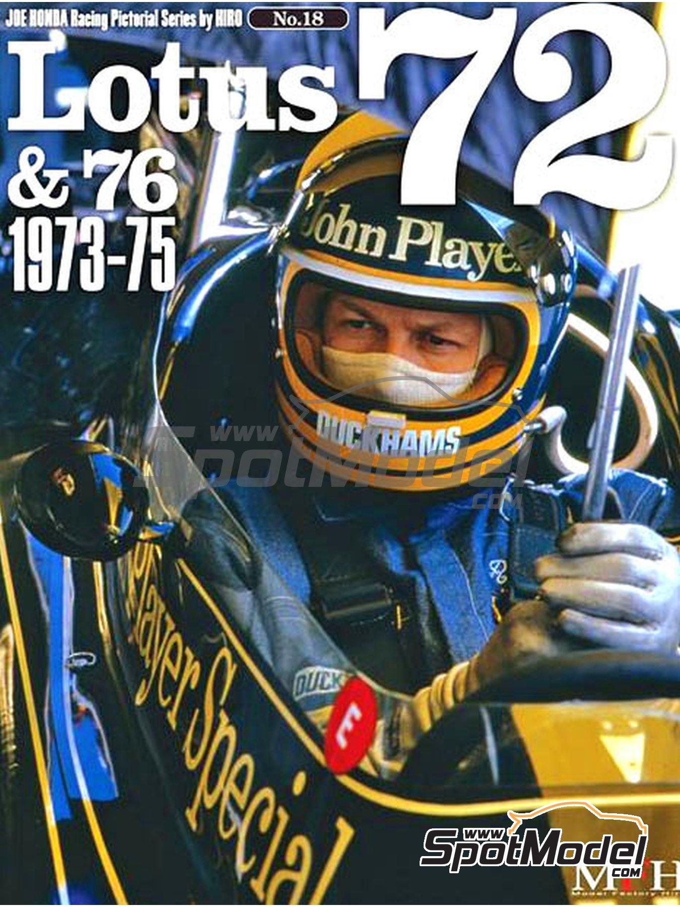 JOE HONDA Racing Pictorial Series - Lotus 72 y 76 - Campeonato del Mundo de Formula1 1973, 1974 y 1975 | Libro de referencia fabricado por Model Factory Hiro (ref.MFH-JH18) image