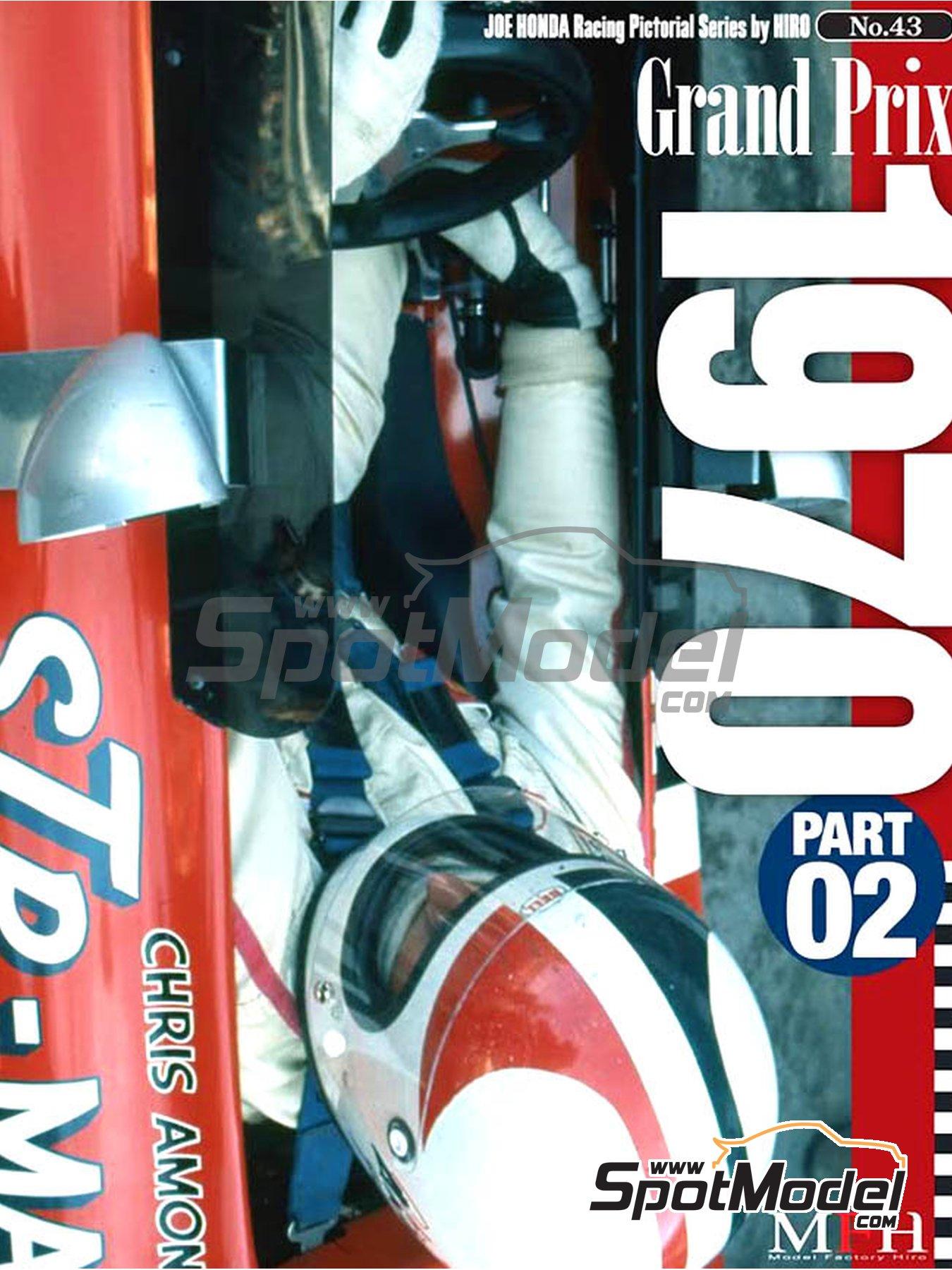 Joe Honda Racing Pictorial Series: Grand Prix, part 2 -  1970 | Reference / walkaround book manufactured by Model Factory Hiro (ref.MFH-JH43) image