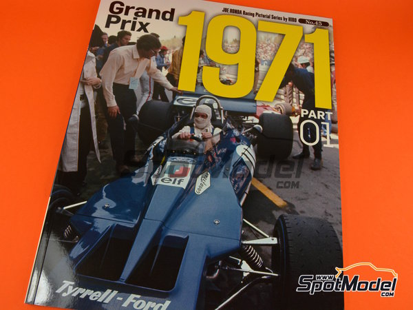 Image 1: Joe Honda Racing Pictorial Series: Grand Prix, parte 1 -  1971 | Libro de referencia fabricado por Model Factory Hiro (ref. MFH-JH45)