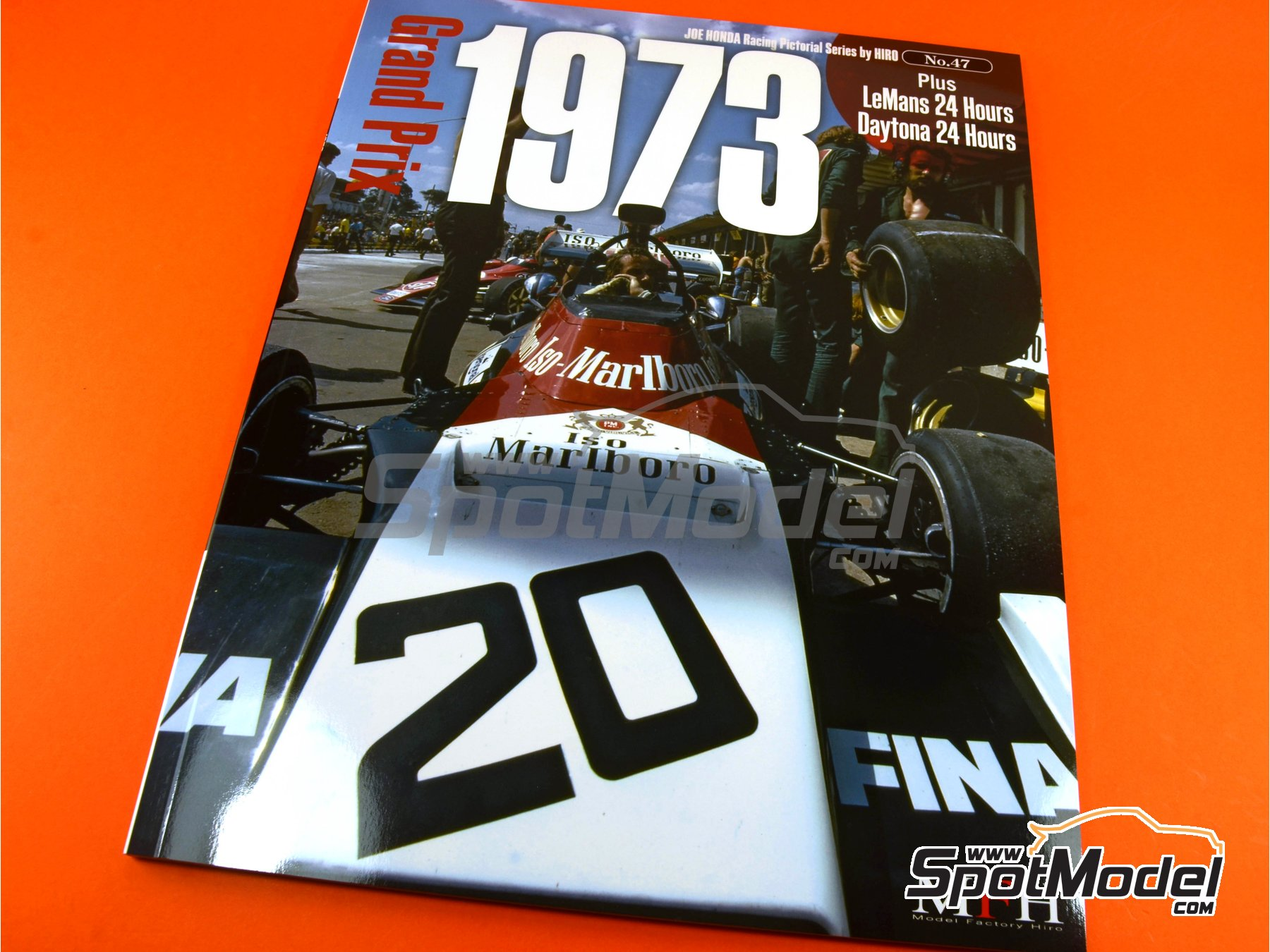 Image 1: Joe Honda Racing Pictorial Series: Grand Prix - 24 Hours of Daytona, 24 Hours Le Mans, FIA Formula 1 World Championship 1973 | Reference / walkaround book manufactured by Model Factory Hiro (ref. MFH-JH47)