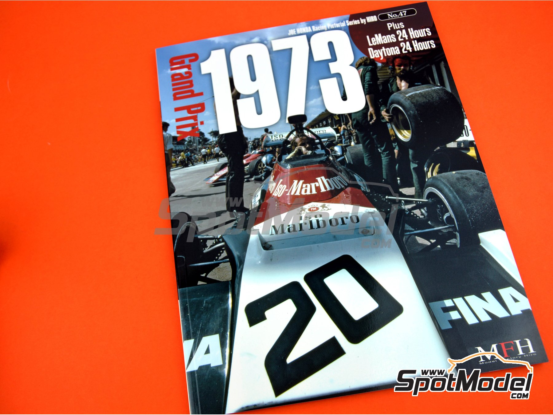 Image 2: Joe Honda Racing Pictorial Series: Grand Prix - 24 Hours of Daytona, 24 Hours Le Mans, FIA Formula 1 World Championship 1973 | Reference / walkaround book manufactured by Model Factory Hiro (ref. MFH-JH47)