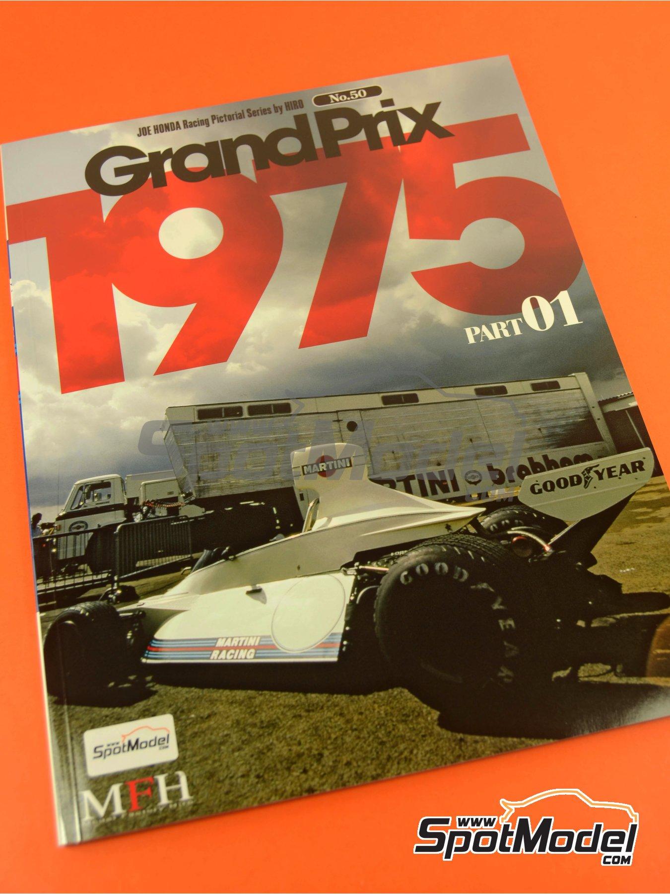 Joe Honda Racing Pictorial Series: Grand Prix, parte 1 -  1975 | Libro de referencia fabricado por Model Factory Hiro (ref.MFH-JH50) image
