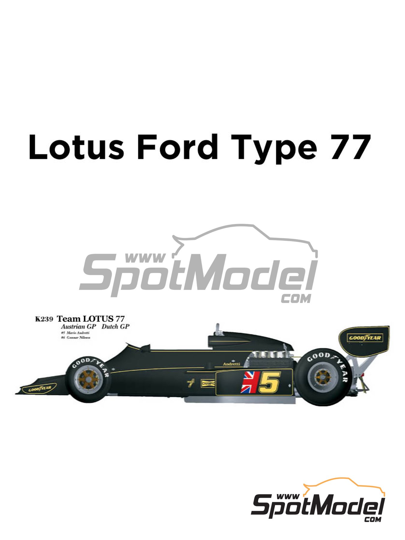 Lotus Ford Type 77 John Player Special - Austrian Grand Prix, Dutch Grand Prix 1976 | Model car kit in 1/20 scale manufactured by Model Factory Hiro (ref. MFH-K239) image