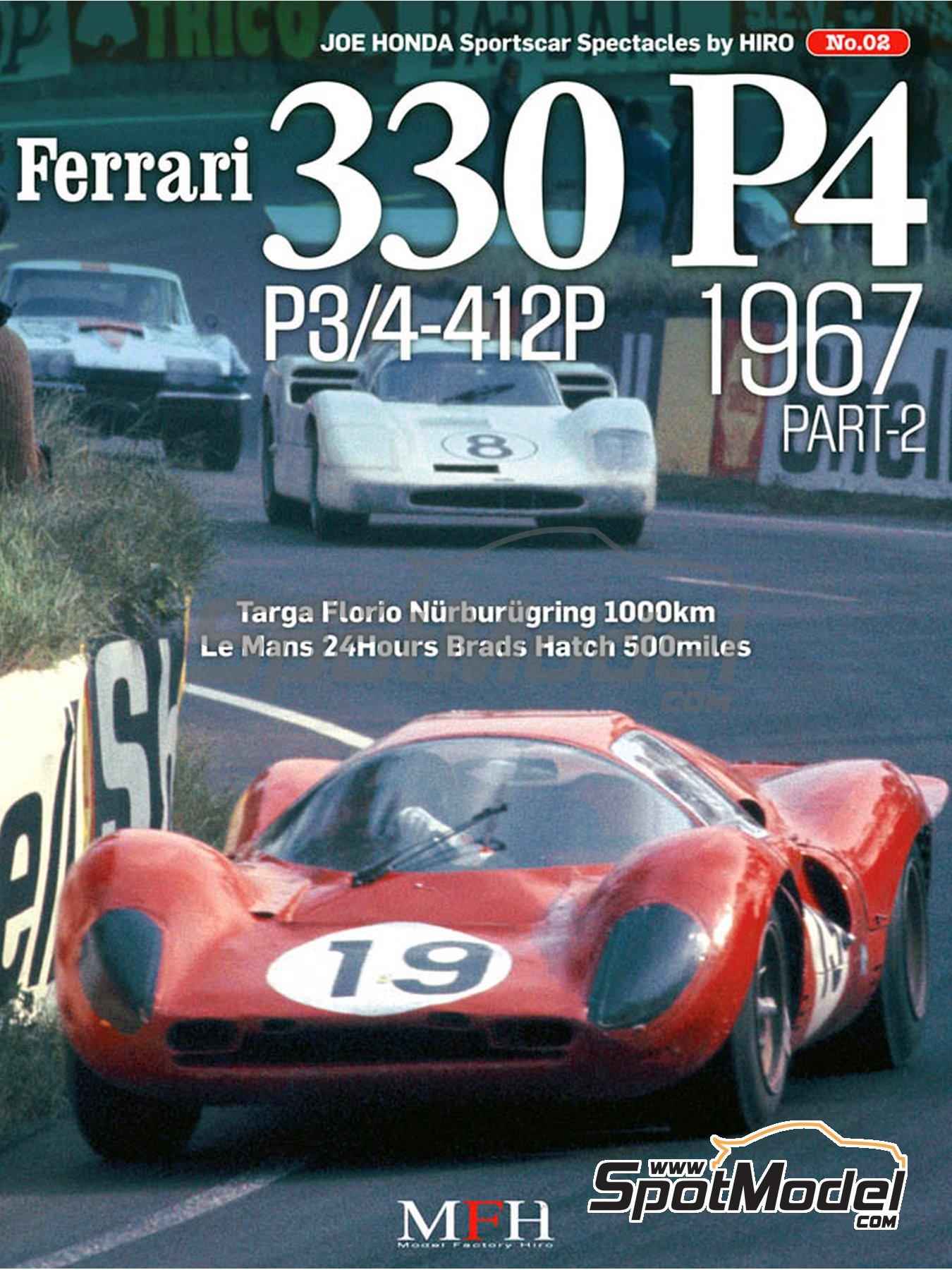 JOE HONDA - Sportcar Spectacles - Ferrari 330P4 P3/4 - 412P - Parte Segunda -  1967 | Libro de referencia fabricado por Model Factory Hiro (ref.MFH-SS002) image