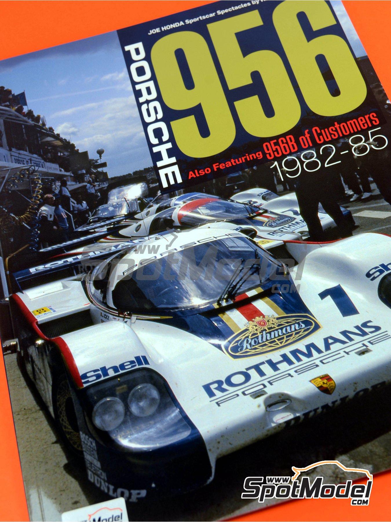 Joe Honda Sportscar Spectacles - Porsche 956 - 24 Horas de Le Mans, 1000 Kilómetros de Suzuka, 6 Horas de Silverstone, 6 Horas de Fuji 1982, 1983, 1984, 1985 y 1985 | Libro de referencia fabricado por Model Factory Hiro (ref.MFH-SS007) image