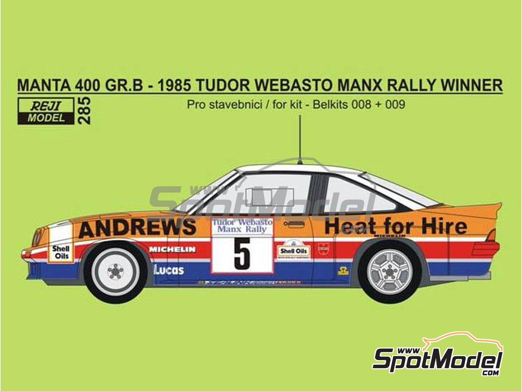 Image 1: Opel Manta 400 Group B Andrews Heat for hire - Tudor Webasto Manx International Rally 1985 | Marking / livery in 1/24 scale manufactured by Reji Model (ref. REJI-285)
