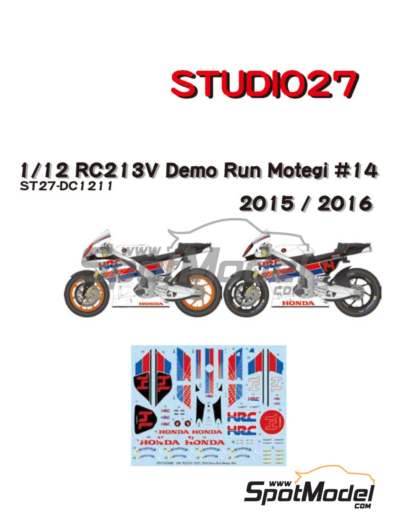 Honda RC213V HRC - Honda Racing Thanks Day Motegi 2015 and 2016 | Marking / livery in 1/12 scale manufactured by Studio27 (ref.ST27-DC1211) image