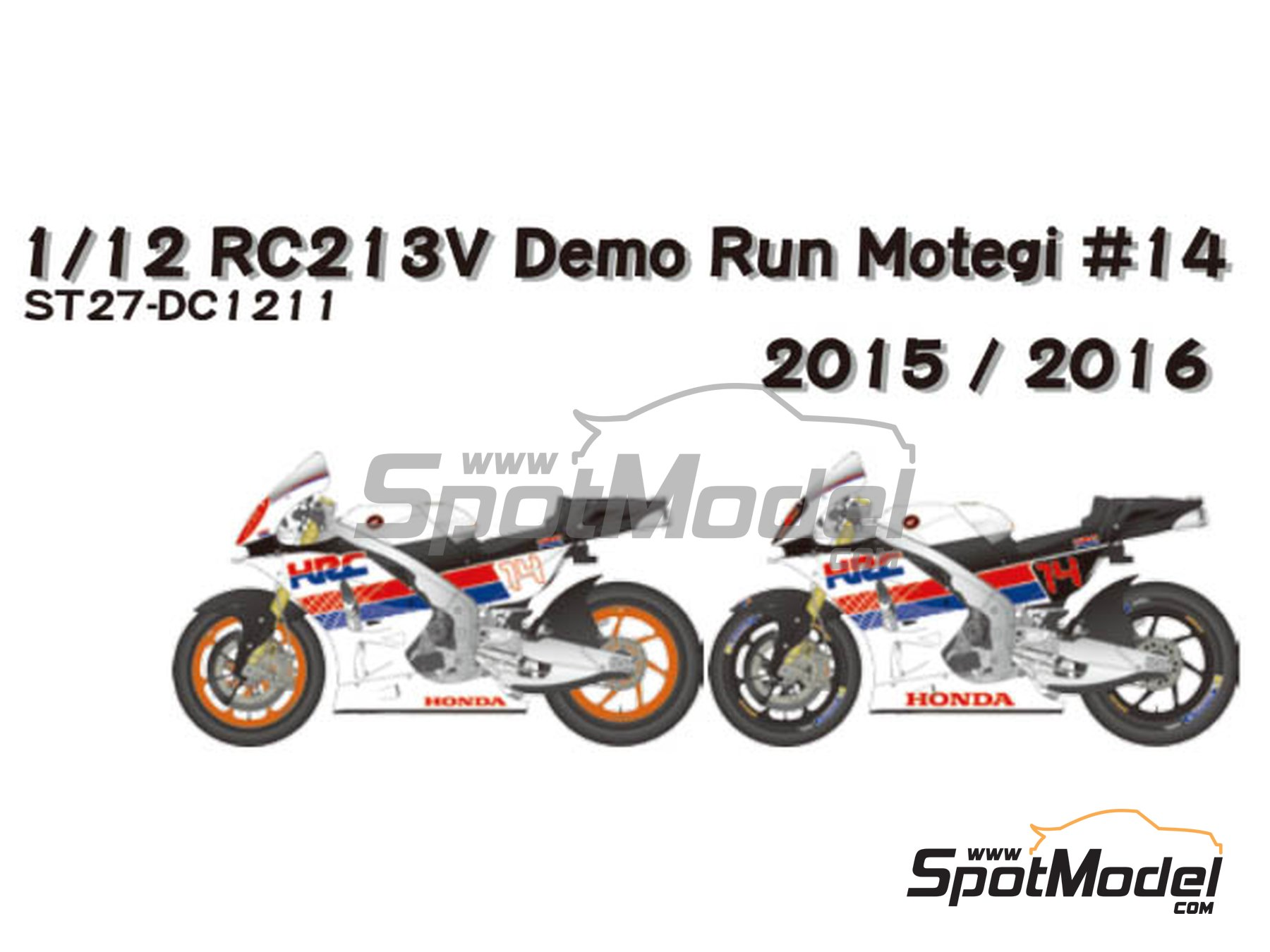 Image 1: Honda RC213V HRC - Honda Racing Thanks Day Motegi 2015 and 2016 | Marking / livery in 1/12 scale manufactured by Studio27 (ref.ST27-DC1211)