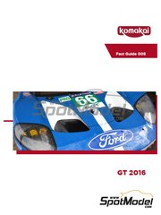 Komakai: Reference / walkaround book - Ford GT 2016 - for Model Factory Hiro references MFH-K619 and K-619, or Revell references REV07041 and 07041 image