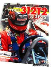 Model Factory Hiro: Libro de referencia - JOE HONDA Racing Pictorial Series - Ferrari 312T2 - 312T3 - Campeonato del Mundo de Formula1 1977 y 1978