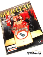 Model Factory Hiro: Libro de referencia - JOE HONDA Racing Pictorial Series - Gold Leaf : Lotus 49, 56B, 63, 72 1968 - 1971