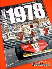 Model Factory Hiro: Libro de referencia - Joe Honda Racing Pictorial Series: Grand Prix - Campeonato del Mundo de Formula1 1978