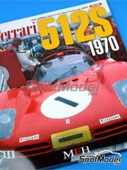 Model Factory Hiro: Reference / walkaround book - JOE HONDA - Sportcar Spectacles - Ferrari 512S 1970