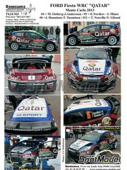 Renaissance Models: Decals 1/24 scale - Ford Fiesta WRC Qatar #4, 5, 6, 11 - Mads Ostberg (NO) + Jonas Andersson (SE), Evgeniy Novikov (RU) + Ilka Minor-Petrasko (AT), Juho Hänninen (FI) + Tomi Tuominen (FI), Thierry Neuville (BE) + Nicolas Gilsoul (BE) - Montecarlo Rally 2013 - for Belkits reference BEL-003